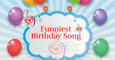 Funniest Happy Birthday Song