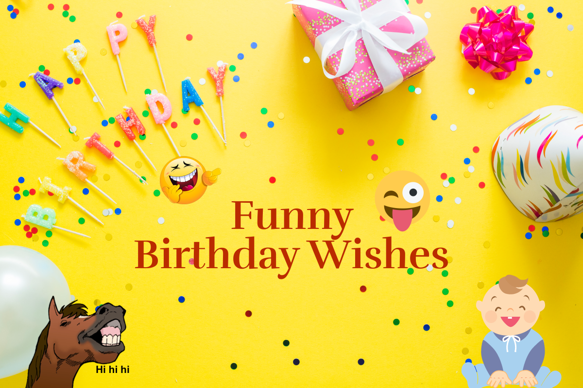 Top 10 Worlds Most Funny Happy Birthday Wishes 123happybirthday